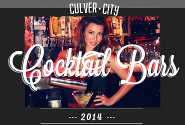 Culver City's Craftiest Cocktail Bars